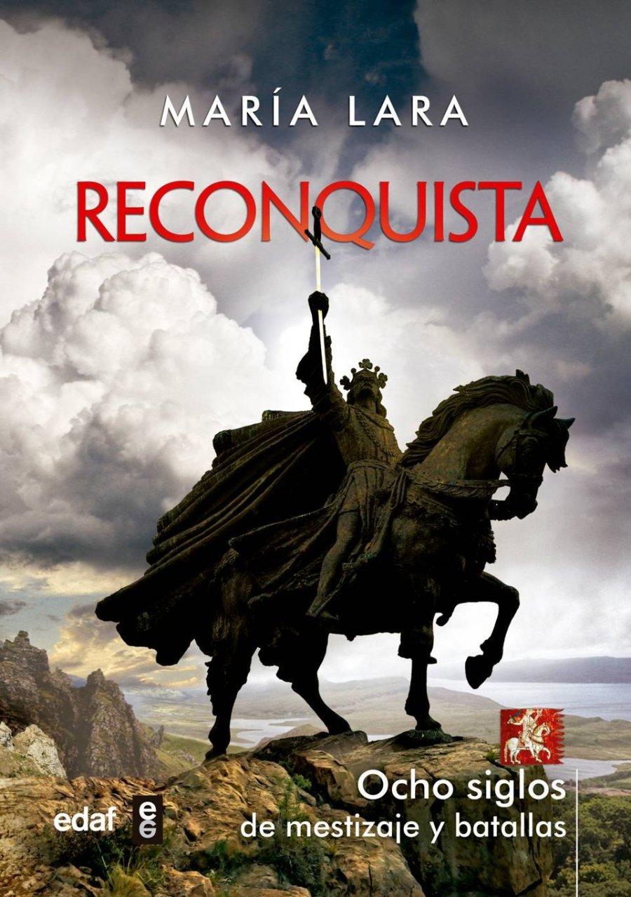 Reconquista: Ocho siglos de mestizaje y batallas Book Cover