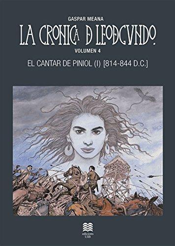 El cantar de Piniol (I) - La Crónica de Leodegundo IV (814-844 DC) Book Cover
