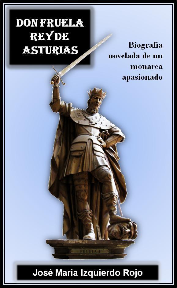 Don Fruela, rey de Asturias Book Cover