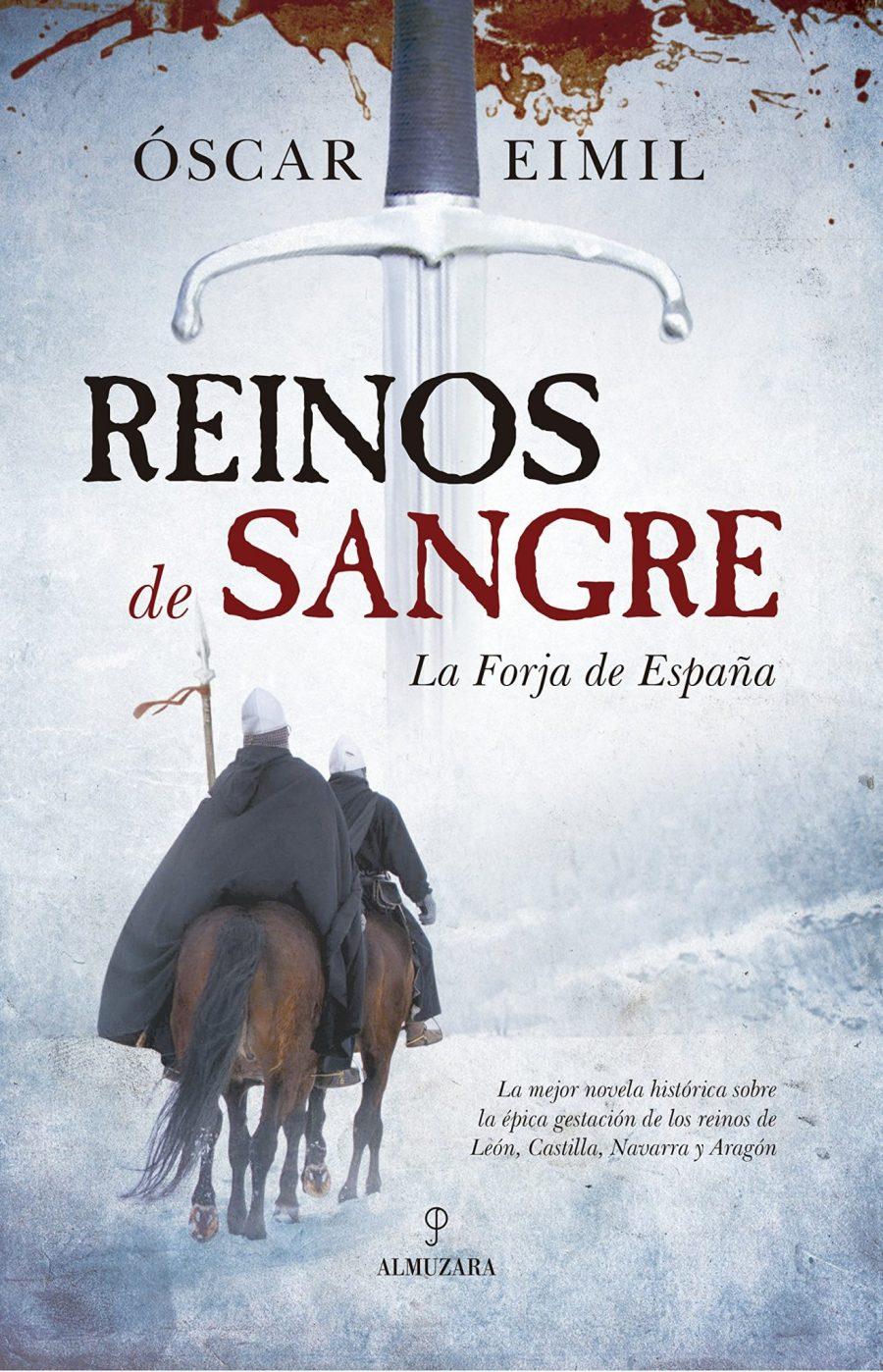 Reinos de Sangre. La Forja de España Book Cover