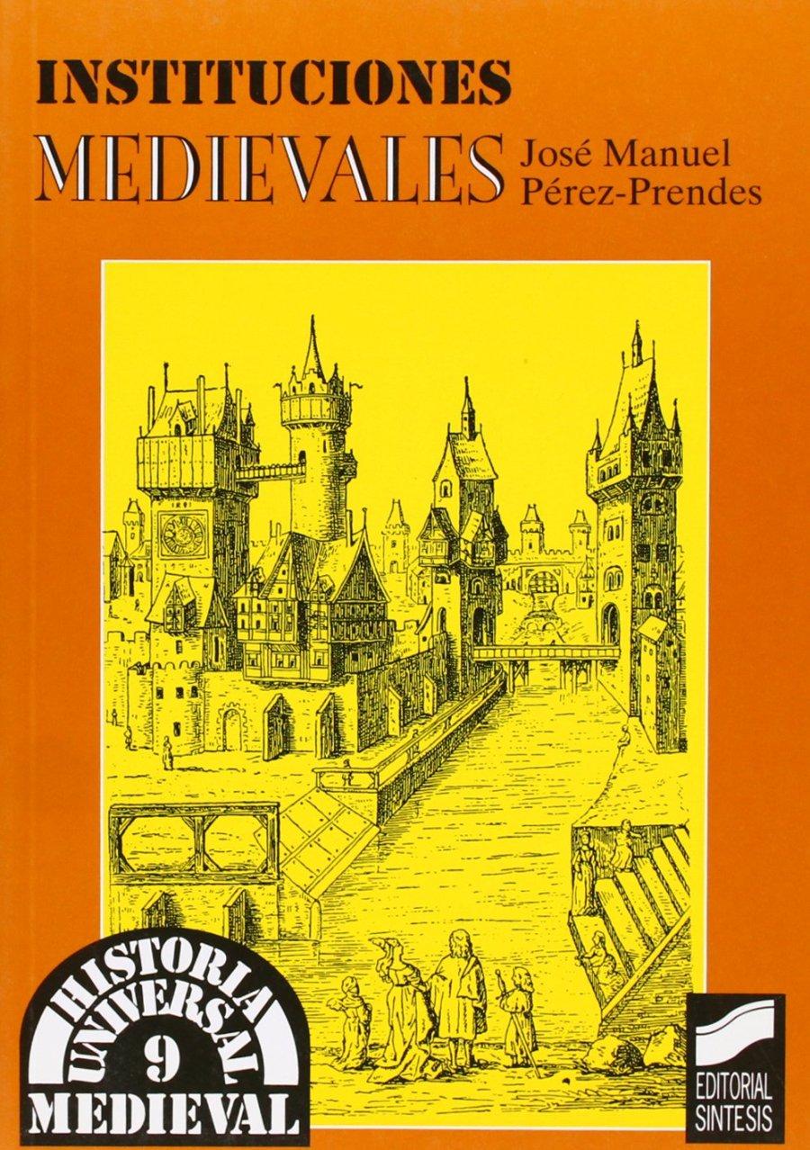 Instituciones medievales Book Cover