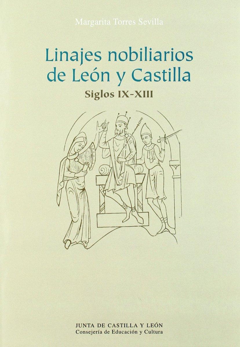 Linajes nobiliarios de León y Castilla: Siglos IX - XIII - Libro