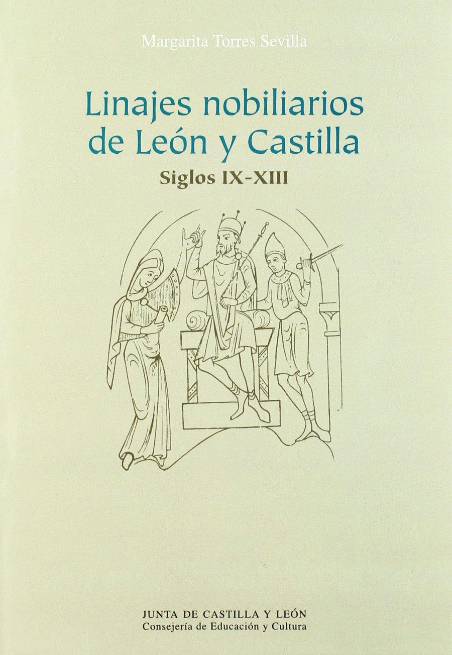 Linajes nobiliarios en León y Castilla. Siglos IX-XIII Book Cover