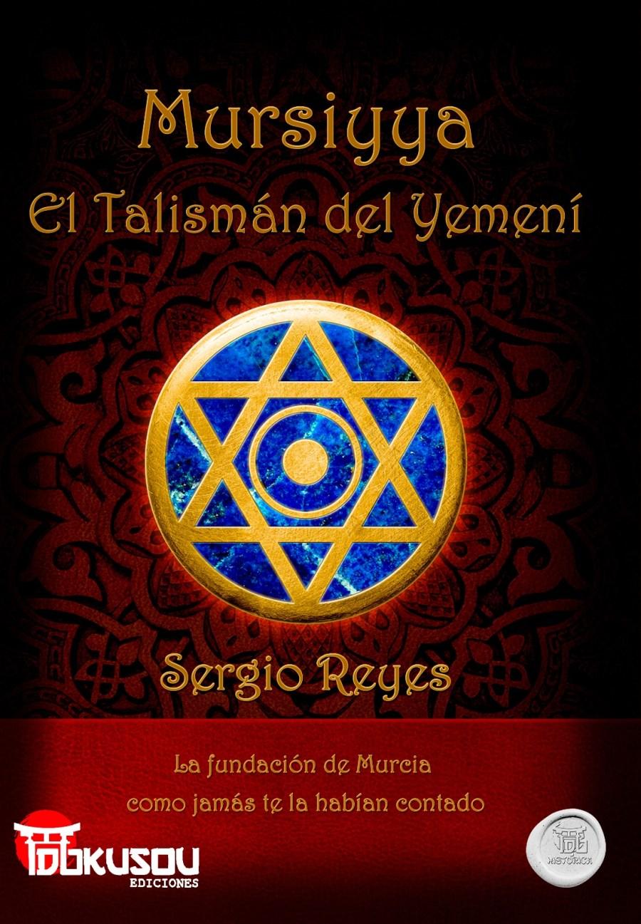 Mursiyya: El talismán del yemení Book Cover