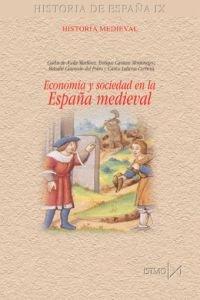 Economía y sociedad en la España medieval Book Cover