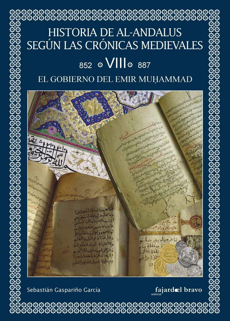 Tomo VIII: El Gobierno del Emir Muḥammad (852-887) Book Cover