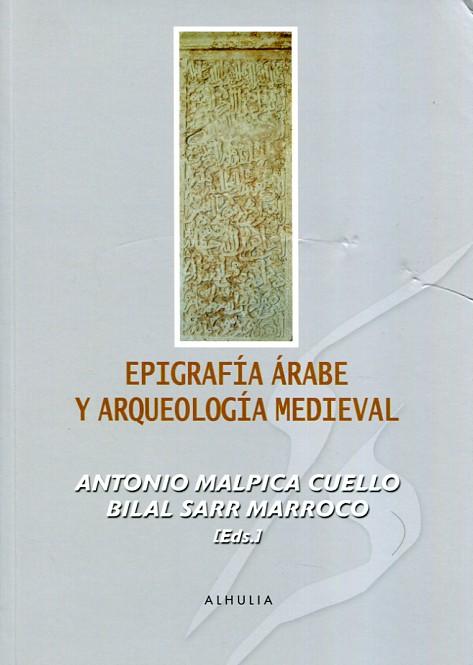 Epigrafía árabe y Arqueología medieval Book Cover