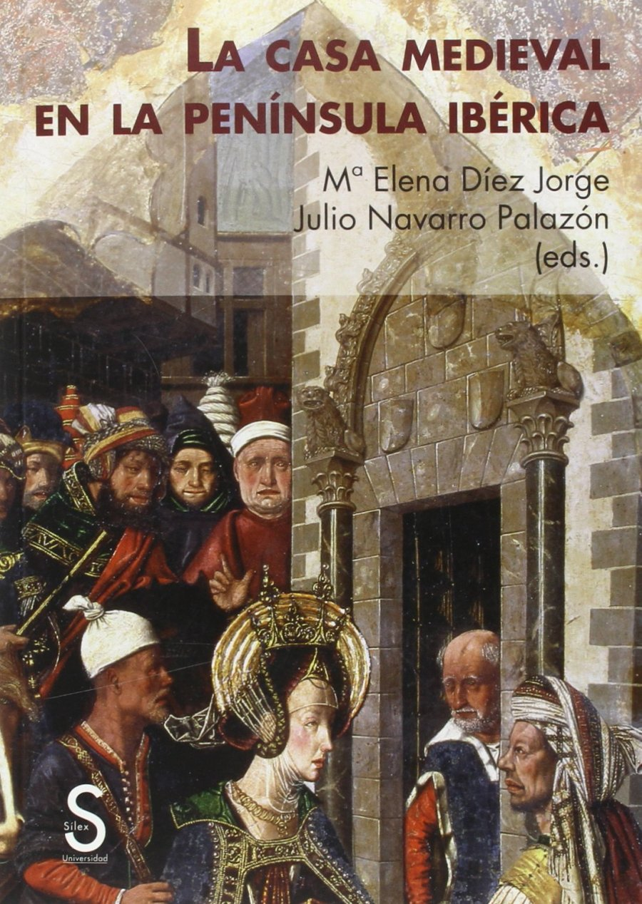 La casa medieval en la Península Ibérica Book Cover