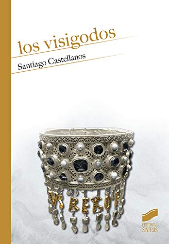 Los Visigodos Book Cover