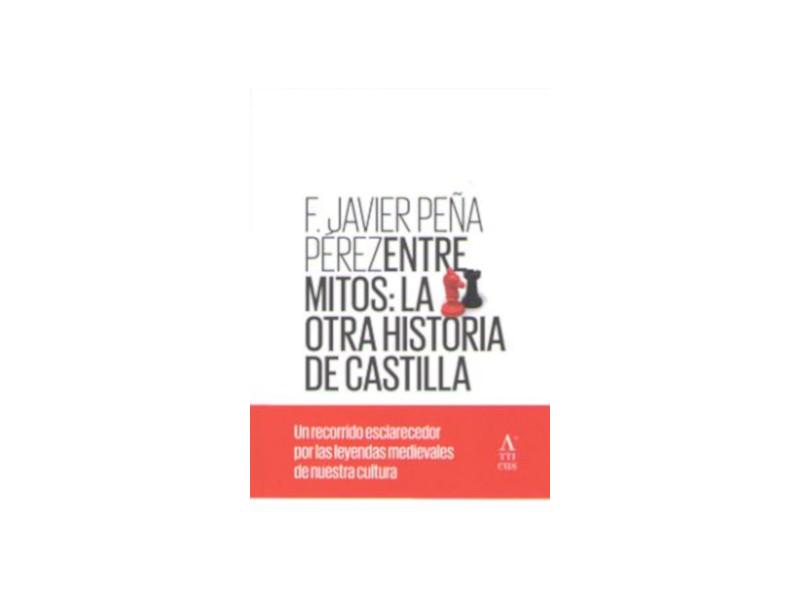 Entre mitos: la otra historia de Castilla Book Cover