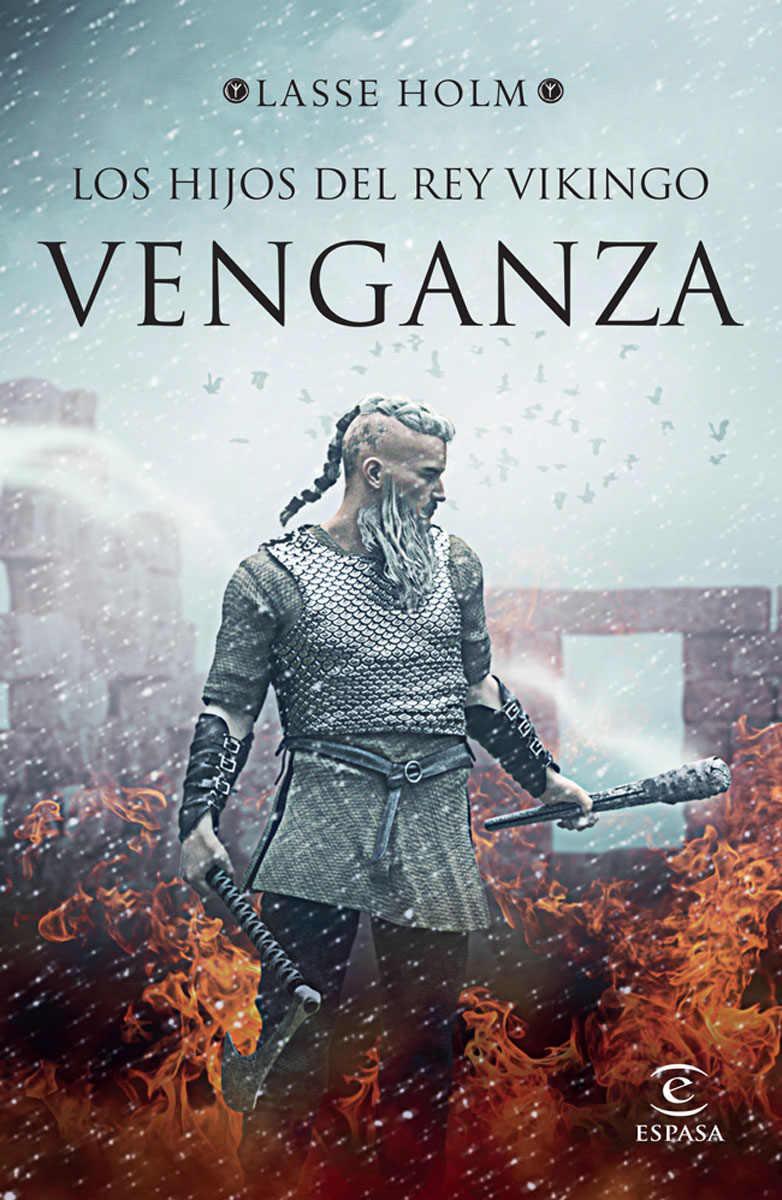 Los hijos del rey vikingo. Venganza Book Cover