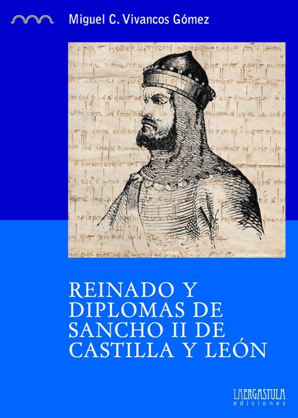 Reinado y diplomas de Sancho II de Castilla y León Book Cover