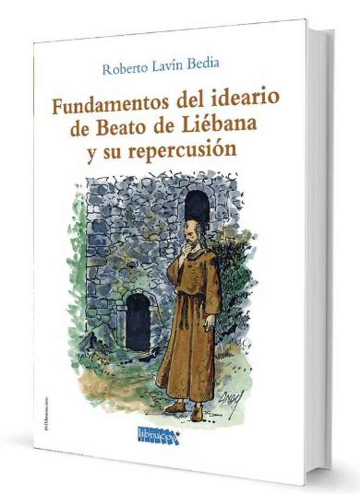Fundamentos del ideario de Beato de Liébana y su repercusión Book Cover