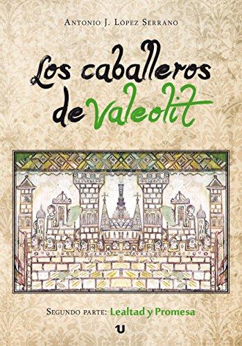 Los caballeros de Valeolit. Lealtad y promesa Book Cover