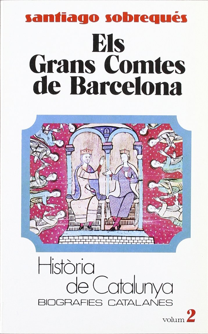 Els Grans Comtes de Barcelona Book Cover