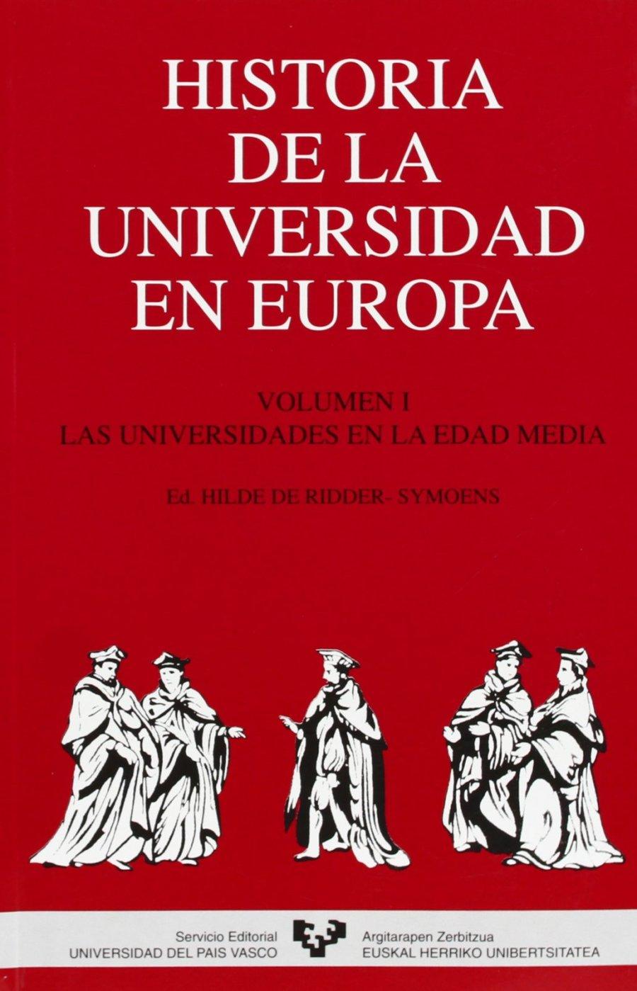 Historia de la Universidad en Europa. Vol. 1. Las universidades en la Edad Media Book Cover