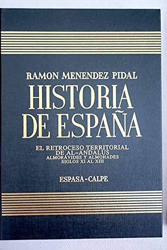 El retroceso territorial de al Andalus. Almorávides y Almohades. Siglos XI-XIII Book Cover