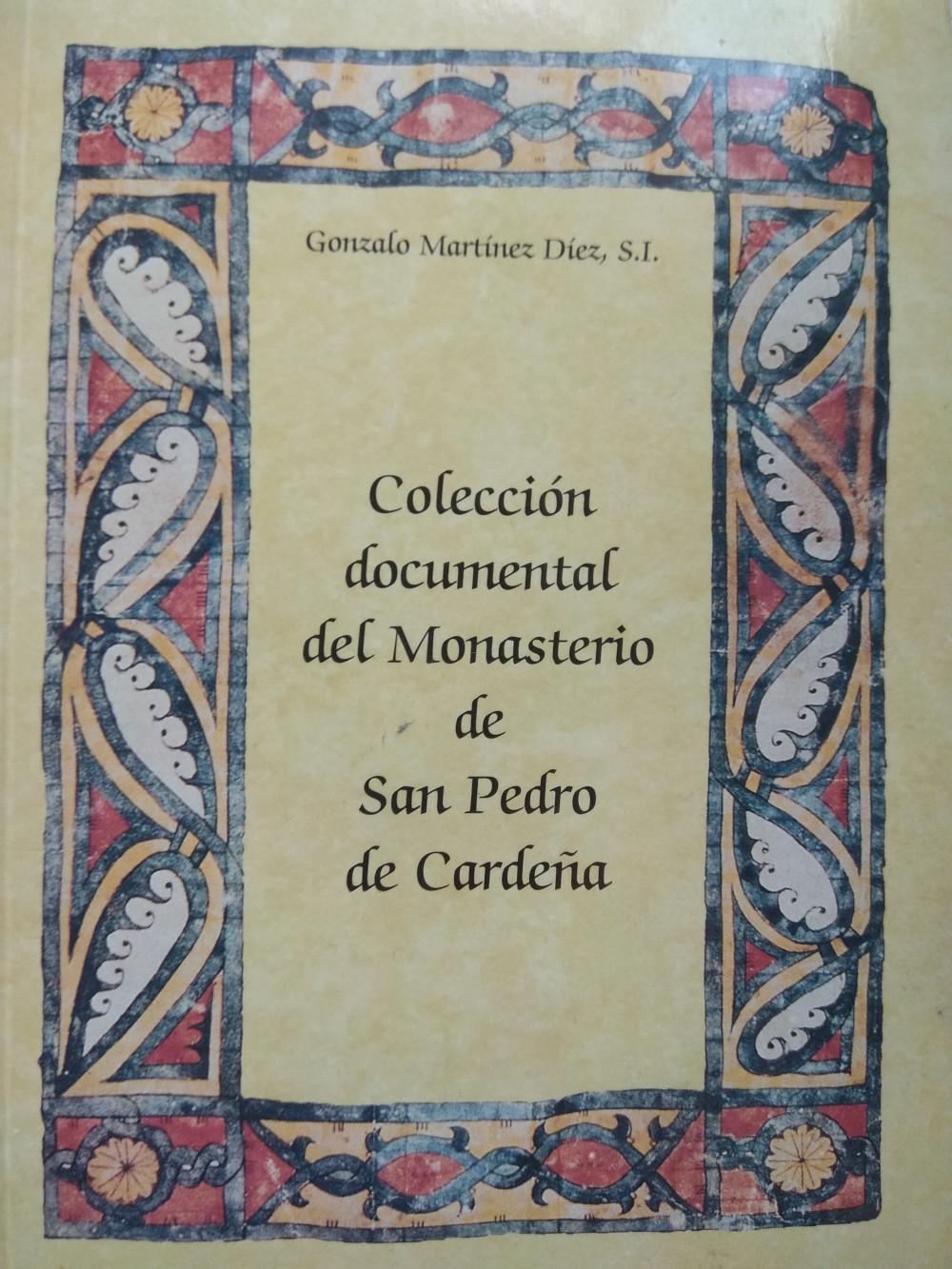 Colección documental del Monasterio de San Pedro de Cardeña Book Cover