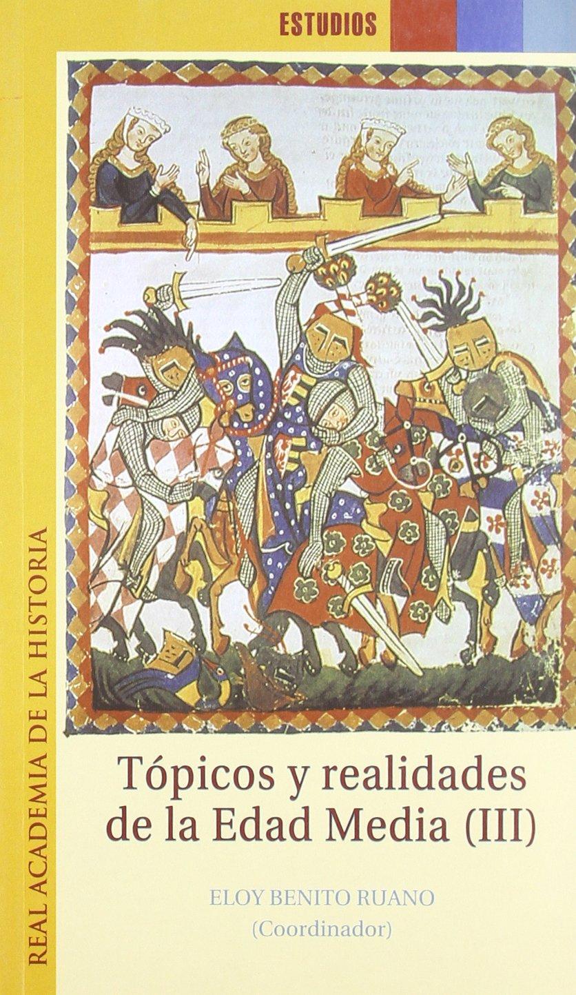 Tópicos y realidades de la Edad Media (III) Book Cover