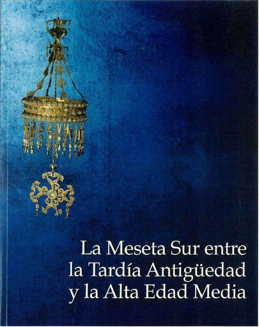 La Meseta Sur entre la Antigüedad Tardía y la Alta Edad Media Book Cover