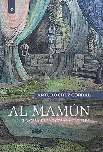 Al Mamún. La Casa de las Cosas Múltiples Book Cover