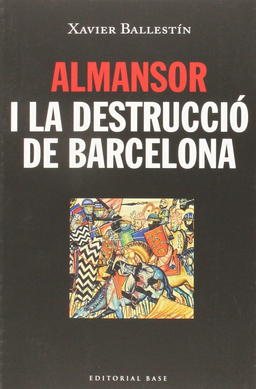 Almansor i la destrucció de Barcelona Book Cover