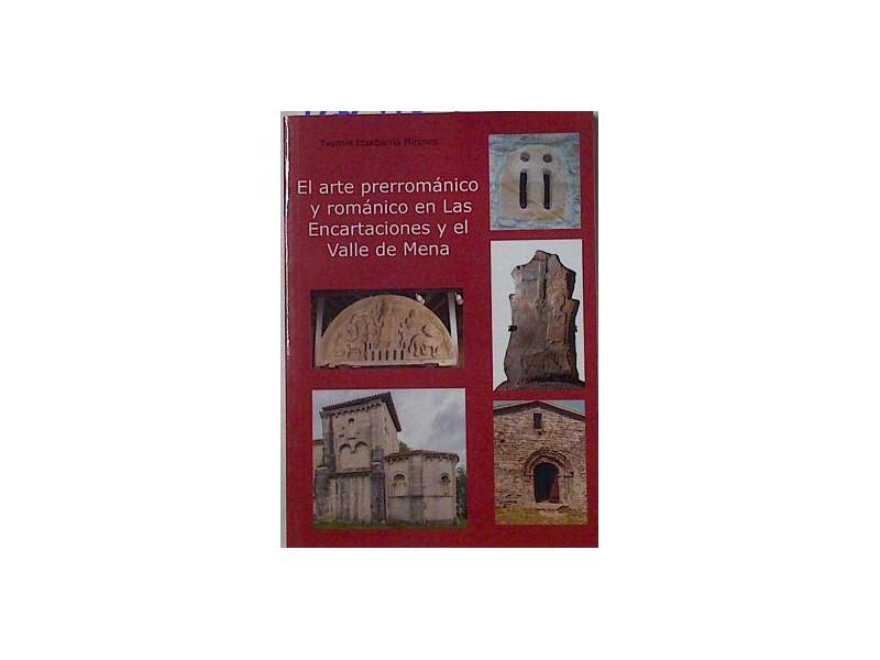 El arte prerrománico y románico en Las Encartaciones y el Valle de Mena Book Cover
