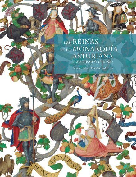 Las reinas de la Monarquía Asturiana y su tiempo (718-925) Book Cover