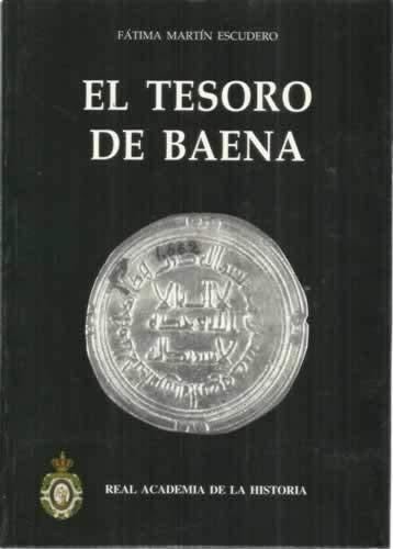 El tesoro de Baena. Reflexiones sobre circulación monetaria en Época Omeya Book Cover