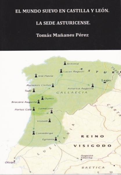 El mundo suevo en Castilla y León: La sede asturicense Book Cover
