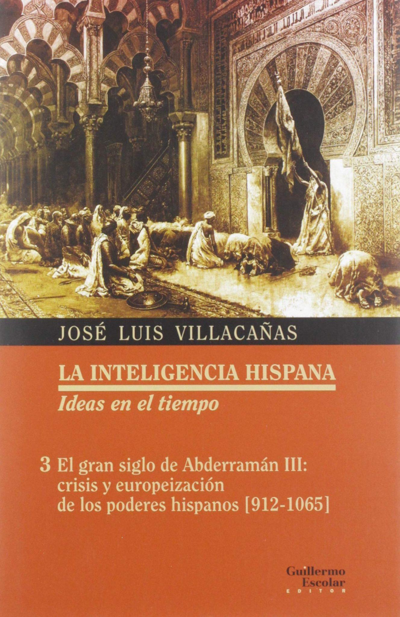 El gran siglo de Abderramán III: crisis y europeización de los poderes hispanos (912-1065) Book Cover