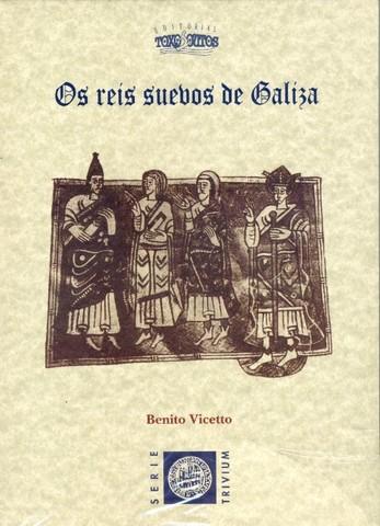 Os reis suevos de Galicia Book Cover