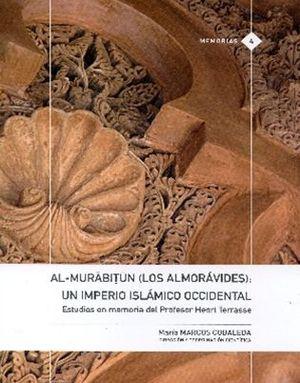 Al-Murabitun (Los Almorávides): un imperio islámico occidental Book Cover