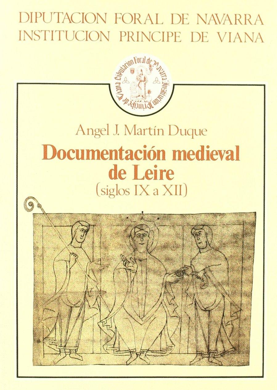 Documentación medieval de Leire (siglos IX a XII) Book Cover