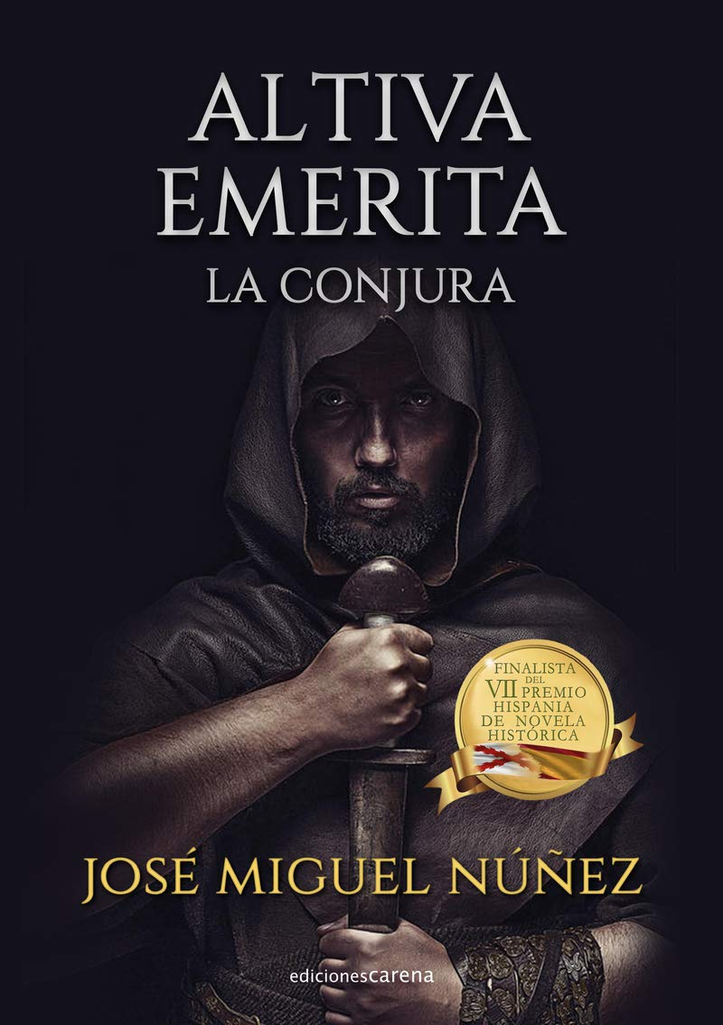 Altiva Emérita. La conjura Book Cover