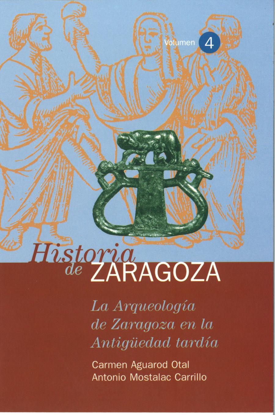 La arqueología de Zaragoza en la antigüedad tardía Book Cover
