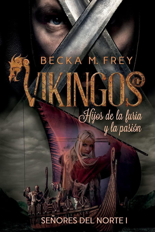 Vikingos: Hijos de la Furia y la Pasión Book Cover
