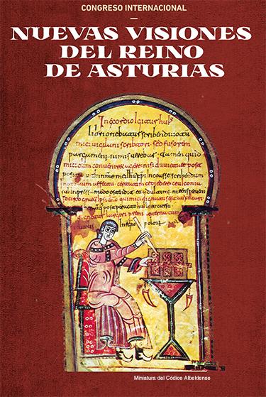 Nuevas visiones del reino de Asturias: Actas del Congreso Internacional Book Cover