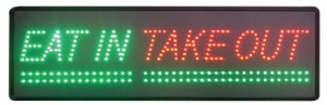 """LED take out sign"""