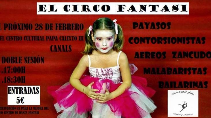 """El próximo 28 de febrero actuación Fantasi """"El Circo"""" en Canals en el centro cultural Papa Calixto III"""
