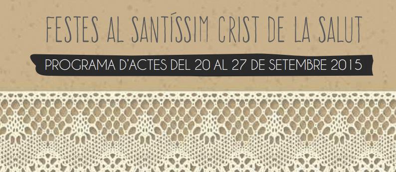 FESTES AL SANTÍSSIM CRIST DE LA SALUT