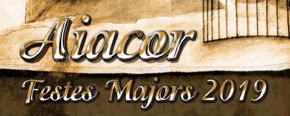 Aiacor celebra del 23 de setembre al 13 d'Octubre les seues festes majors 2019.