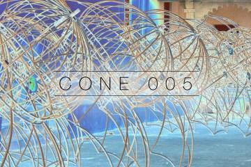 Cone 005 Playlist