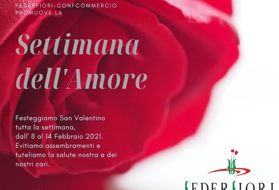 Federfiori proclama la settimana dell'amore: dall'8 al 14 febbraio ricordatevi di fare un omaggio floreale