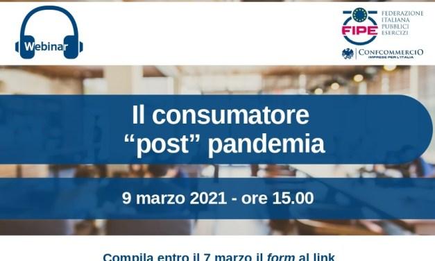 """Webinar FIPE 9 marzo 2021 ore 15:00 – Il consumatore """"post"""" pandemia"""