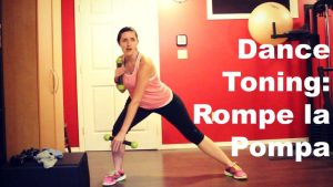 Rompe la Pompa: A Dance Toning Routine