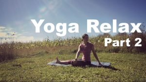 Yoga Relax Part Two