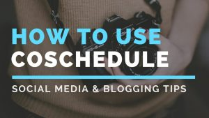 How To Schedule Social Media Posts With CoSchedule