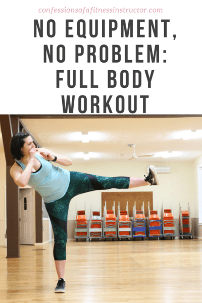No Equipment, No Problem: Full Body Workout