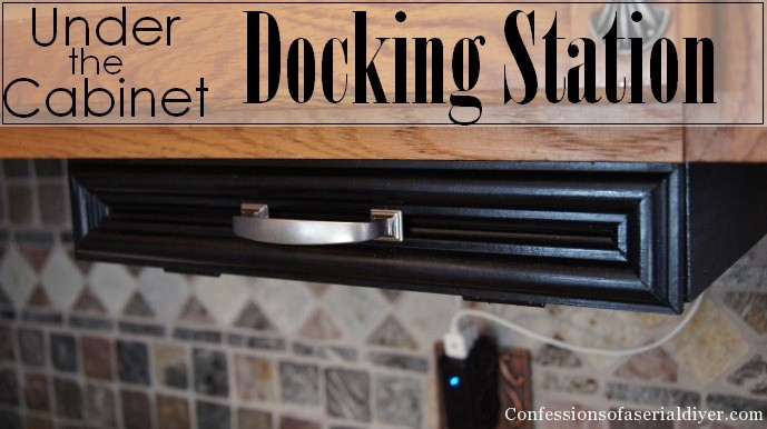 DIY UndertheCabinet Docking Station  Confessions of a